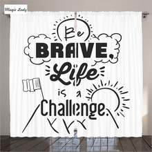 Curtains LivingRoom Quotes Decor Be Brave Life Is A Challenge Mountain Peak Sunrise Flag Black White Bedroom 2 Panels 145*265 sm