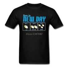 its a new day T Shirt Short Sleeve Custom Brand-clothing New Camiseta Masculina Cotton Big Size How To Greet A New Day T Shirts(China)