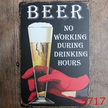 BEER NO WARKING DURING DRINGING HOURS.Wall Painting Retro Metal plaque Pub PARTY Tin signs Decor 20X30 CM RM1999(China)