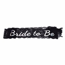 New 1pcs Bride To Be Black Lace Sash Hen Party Satin Hens Night Out Decoration Sash Decorative Flowers & Wreaths(China)