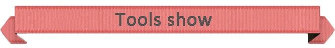 Tools show