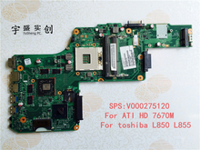 For Toshiba Satellite L850 L855 Laptop Motherboard V000275120 ( For ATI HD 7670M Graphic Card ) DK10FG-6050A2491301-MB-A03