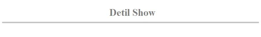 Detil Show