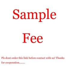 The link only for sample cost Pls dont order this link before contact with us.