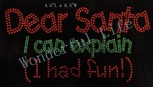 Free shipping dear santa i can explain had the fun for  christmas  day in rhinestones transfers design crystal