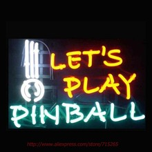 LET US PLAY PINBALL GAME NEON SIGN Beer Pub Neon Bulbs Neon Light Real Glass Tube Advertise Neon Recreation room Indoor 17x14