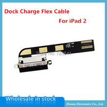 10 pcs/lot NEW Dock Connector Charger Charging Port Flex Cable Ribbon For iPad 2 2Gen Replacement Part Free shipping