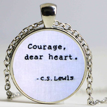 Courage, Dear Heart, C.S Lewis, Narnia Quote Necklace colorful fashion necklace women glass dome Taoist jewelry