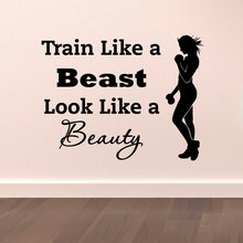 Sports Wall Decal Quotes Train Like A Beast Look Like A Beauty Vinyl Stickers Gym Fitness Motivation Health Sports Wall Art Pic(China)