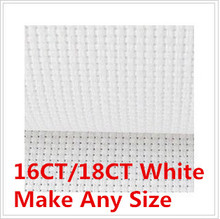 Factory Shop Whites 18CT Or 16CT Size 63X48 inch Canvas Or Make Any Size Cross Stitch  Aida Cloth  Fabric