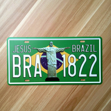 "Jesus ""BRA 1822 "" Vintage plaques poster Brazil Metal painting iron decoration license plate metal signs 15*30 cm free ship(China)"
