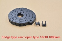 bridge type can't open plastic 10mmx10mm drag chain with end connectors L 1000mm engraving machine cable for CNC router 1pcs