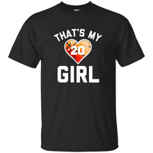 That's My Girl #20 T-Shirt Basketballer Mom or Dad Tee(China)
