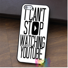 I Can't Stop Watching Youtubers fashion cell phone case for iphone 4 4s 5 5s 5c SE 6 6s 6 plus 6s plus 7 7plus #ey325