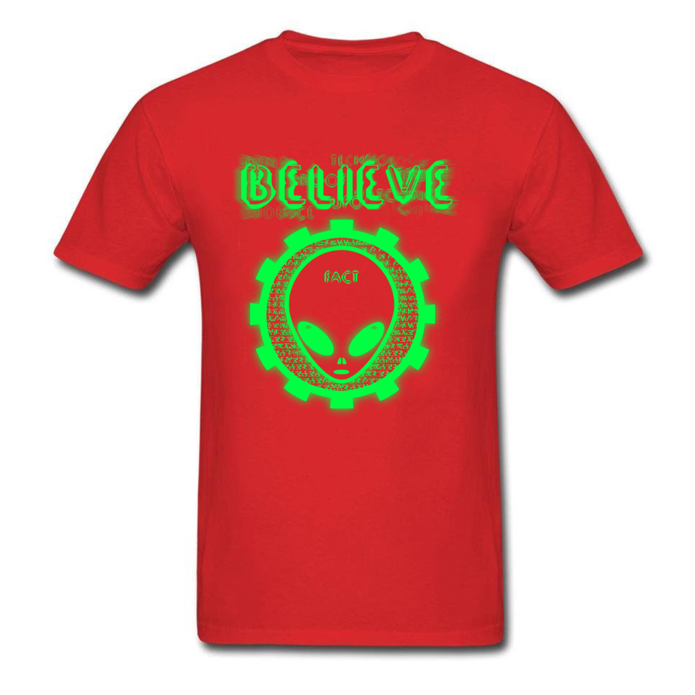 Printing Believe Alien Fact O-Neck T Shirts Thanksgiving Day Tops Shirt Short Sleeve for Men Hip Hop 100% Cotton T-Shirt Believe Alien Fact red