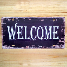 Free ship Metal Tin signs Vintage plaque Iron WELCOME Doorplate Plate Retro Poster Bar Cafe restaurant Pub decoration 15*30 CM