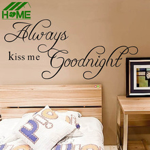 Always Kiss Me Goodnight Love DIY Wall Stickers Home Decor Posters Art Newly Sticker Poster Decoration Decals Rooms Accessories
