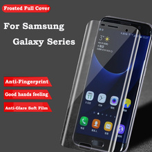 3D Curved Full Cover Frosted Screen Protector For Samsung Galaxy S7 Edge S6 S8 Plus A3 A5 A7 2017 TPU Film (Not Tempered Glass)