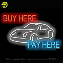Neon Sign Buy Here Pay Here Car Handmade Glass Tube Free Design Neon Bulbs Neon Light Sign Advertise Gift Bright Display 31x24(China)