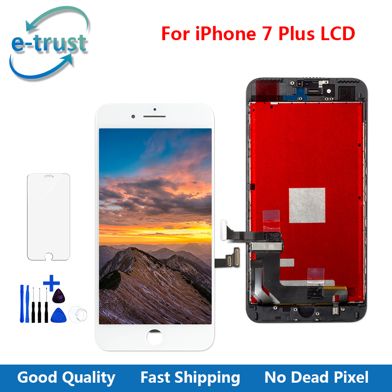 e-trust 5Pcs/Lot For iPhone 7plus LCD Display Touch Screen Assembly With 3D touch Replacement Part+ tools + Film + Fast Shipping(China (Mainland))