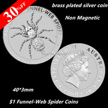 Lot of 5 - Non Magnetic coin ! 2015-P Australia 1 Troy Oz .999 Brass Plated Silver $1 Funnel-Web Spider coin Free shipping(China)