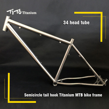 FREE SHIPPING !!! TiTo titanium mountain bike MTB frame 26 27.5 29er simi-circle A tail hook 34 head tube bicycle(China)