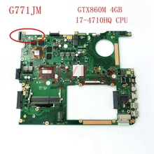 Buy free G771JM GTX860M 4GB N15P-GX-A2 I7-4710HQ SR1PX CPU mainboard REV2.0 ASUS G771 G771JM Laptop motherboard Tested for $329.99 in AliExpress store