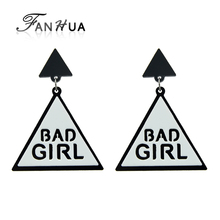 FANHUA White Black Acrylic Triangle Geometric Dangle Earrings Punk Rock Style BAD GIRL Letter Fashion Large Women Earring(China)