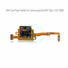 for Samsung GALAXY Tab S 10.5 T801 T805 3G 4G Version SIM Card Reader Tray Holder Slot Flex Cable Ribbon Replacement Parts