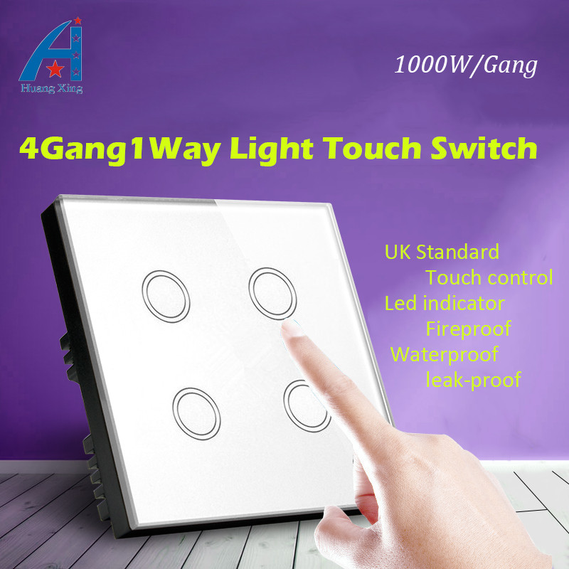 HUANGXING Luxury UK Standard New 1000W Touch light Switch,  4 Gang 1 Way Glass Panel lamp smart wall switch 240V, free shipping <br>