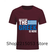 Mens Tee T-Shirts Have No Fear The Greek Is Here Man Cotton Tshirt Tops Camisetas Custom Male Short Sleeve Clothing T Shirts psg