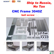 3040Z CNC Frame with Ball Screw, Engraving Machine Frame, Lathe Bed, no tax to Russia