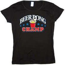 For Lady Hip Hop Tee Shirt Women Beer Pong Champ Jr Baby Doll Tee Junior Size T-shirt
