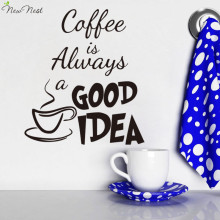 Kitchen Wall Decor Coffee is Always a Good Idea Quotes Decals Vinyl Stickers Art, Kitchen Wall Decal Quote Sticker Home Decor(China)