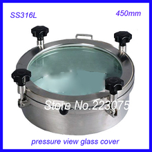 New arrival 450mm SS316L Circular manhole cover w pressure Round tank manway door  Full view glass cover with good connection