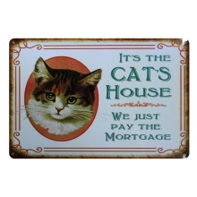 [ Mike86 ] IT IS THE HOUSE CAT Metal Sign PUB Home bar Decor Vintage Sticker Wall Poster Art 20*30 CM Mix Items AA-441