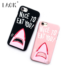 LACK Phone Case For iphone 6 6S PLus Funny Shark Cartoon Capa Ultra Thin Hard Cases Lovely Letter Cover NICE TO EAT YOU(China)