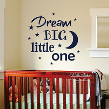 Dream Big Little One Wall Art Decal Baby Nursery Quotes Wall Sticker DIY Kids Room Vinyl Lettering Removable Cut Vinyl Q226