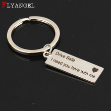 Custom 패션 Keyring Gifts 새겨진 Drive Safe I Need You Here Me 와 Keychain 커플 되어서 현재 여자친구가 보석 키 체인(China)