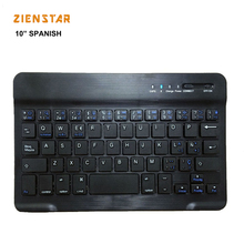 10inch Spanish letter Aluminum Wireless KEYBOARD Bluetooth 3.0 for Apple IOS Android tablet Windows PC Built-in Lithum battery