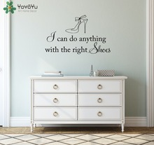 Shoe Store Wall Decal Quotes I Can Do Anything With The Right Shoes Girls Bedroom Wall Stickers Vinyl Modern Woman Shoes SY289(China)