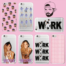1 800 Hotline Bling Call Me Rihanna Drake Work Soft TPU Case Cover Coque Funda For iPhone 7Plus 7 6Plus 6 6S 5 5S 4 4S Galaxy S7