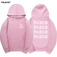 MIJKO The Life Of Pablo Kanye West Season 3 Hoodies Men Women I Feel Like Paul Hoody Sweatshirt Letter Printed Long Sleeves(China)