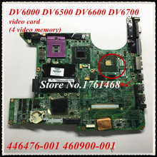 446476-001 460900-001 For HP DV6000 DV6500  DV6600 DV6700 Laptop motherboard mainboard 100% Tested Free Shipping