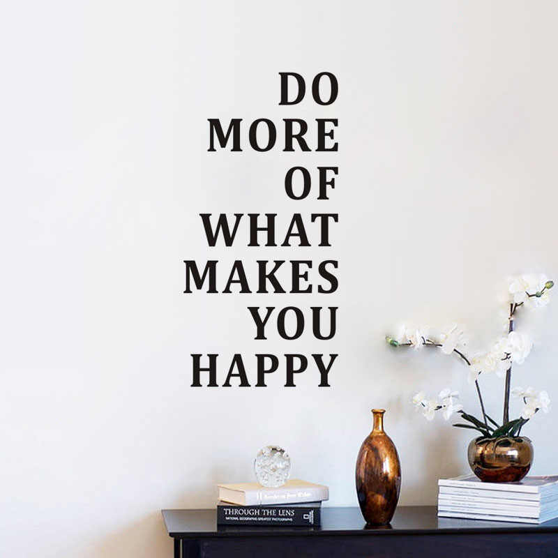 Do More Of What Makes You Happy Wall Sticker Inspiring Quotes Wallpaper  Motivational Quotes Bedroom Decor Paper Home Decoration