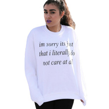 im sorry its just that i literally do not care sweatshirt casaul female tracksuit crewneck hoodies women pullover black white