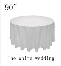 "10 piece poly 90"" Cheap Wedding Table Cloths  white  color  Round Wedding Tablecloth Free Shipping"