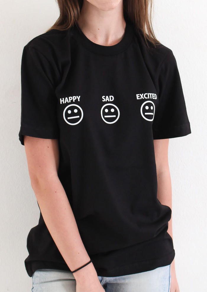 Happy Sad Excited T-Shirt