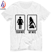 Men's Funny Your Wife My Wife Print T-shirt 2017 Summer Soft White Tee Shirt Homme Women Wonder Woman T shirts,HP212(China)