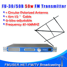 FMUSER 50W FM Transmitter FU-30/50B 0-50W FM Radio Broadcaster CP100 Circular Polarized Antenna Kit(China)